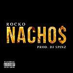 Rocko Nacho$ - Single