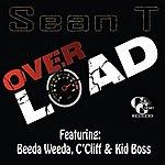 Sean-T Overload (Feat. Beeda Weeda, C'cliff & Kid Boss) - Single