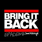 Epademik Bring It Back (Feat. Krhys) - Single