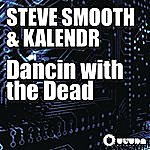 Steve Smooth Dancin With The Dead