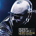Roger Sanchez Worldwide