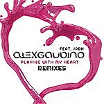 Alex Gaudino Playing With My Heart (Remixes)