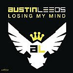 Austin Leeds Losing My Mind