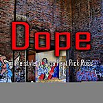 Dope Dope (In The Style Of Tyga Feat. Rick Ross) - Single