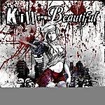 Ariano Kill You Beautiful