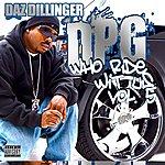 Daz Dillinger Who Ride Wit Us, Vol. 5