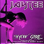 Jay Tee Show Girl (Feat. Young Dru & Baby Bash) - Single