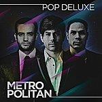 Metropolitan Pop Deluxe