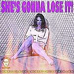 Donald Glaude She's Gonna Lose It (Feat. K-Lien) - Single