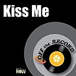Off The Record Kiss Me