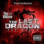 Regime Yukmouth Presents: The Last Dragon