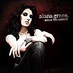 Alana Grace Break The Silence