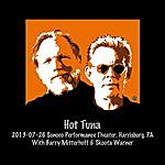 Hot Tuna 2013-07-26 Sunoco Performance Theater, Harrisburg, Pa (Live)