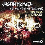 Justin Michael Her World Goes On