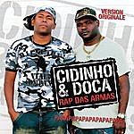 Cidinho & Doca Rap Das Armas