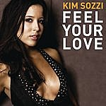 Kim Sozzi Feel Your Love