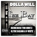 Dolla Will The Bay Remix (Feat. Richie Rich, Too $hort, Clyde Carson & V-White) (Single)