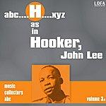 John Lee Hooker H As In Hooker, John Lee (Vol. 3)