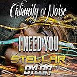 Stellar I Need You - Single