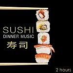 Double Zero Sushi Dinner Music: Music For A Japanese Dinner