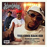 Shabaam Sahdeeq The Come Back Kid (Feat. Skyzoo & F.T. (Fuc That)) - Single