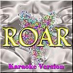 Kelly Jay Roar (Karaoke Version) (Originally Performed By Katy Perry)