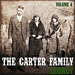 The Carter Family The Carter Family Legacy, Vol. 4