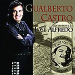 Gualberto Castro Interpreta A José Alfredo