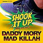 Mad Killah Shook It Up (Brand New Dance)