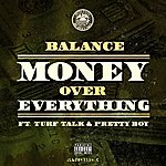 Balance Money Over Everything (Feat. Turf Talk & Pretty Boy) - Single