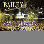 Bailey Warriors Ground - Single