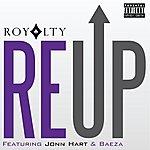 Royalty Reup (Feat. Jonn Hart & Baeza) - Single