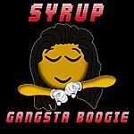 Syrup Gangsta Boogie - Single