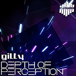 Gilly Depth Of Perception