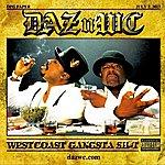 Daz Dillinger West Coast Gangsta Sh*t