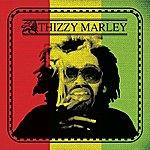 Mac Dre Thizzy Marley