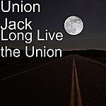 Union Jack Long Live The Union
