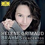 Hélène Grimaud Brahms: Piano Concertos (Live)