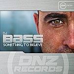 DJ Bass Something To Believe