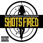 Tank Shots Fired (Feat. Chris Brown) (Single) (Parental Advisory)