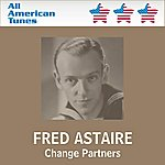 Fred Astaire Change Partners
