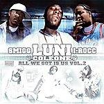 Luni Coleone All We Got Is Us Vol. 2