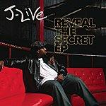 J-Live Reveal The Secret Ep