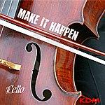 Cello Make It Happen