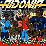 Aidonia High Grade Party - Ep