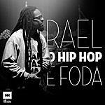 Rael O Hip Hop É Foda - Single
