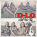 D-Lo Get Her Tho - The Ep