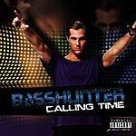 Basshunter Calling Time