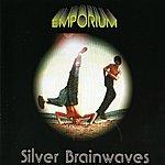 Emporium Silver Brainwaves (Extended Version)