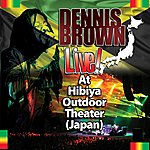 Dennis Brown Live! At Hibiya Outdoor Theater (Japan)